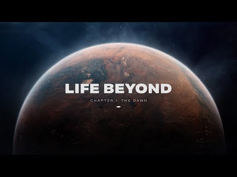 LIFE BEYOND Chapter 1. Alien life, deep time, and our place in cosmic history (4K)