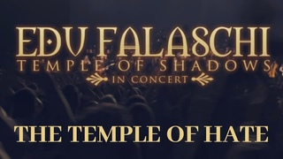 EDU FALASCHI (Feat. Kai Hansen) l The Temple Of Hate l Temple Of Shadows In Concert