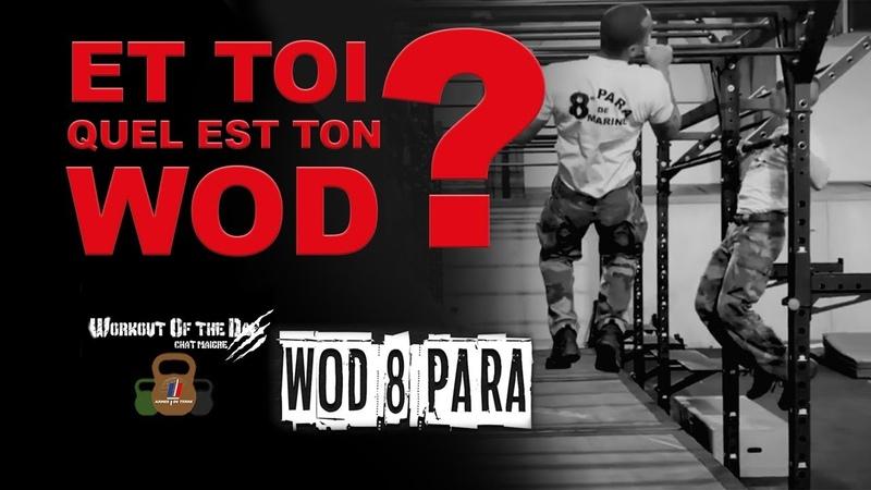 Tuto Sport - le WOD du 8e RPIMa - N°4