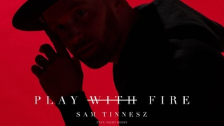 Sam Tinnesz - Play With Fire feat. Yacht Money [Official Audio]