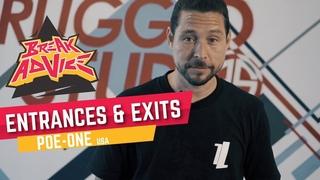Entrances & Exits /w Poe-One (Style Elements) | BREAK ADVICE