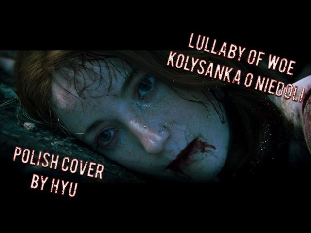 Wiedźmin 3 Kołysanka o niedoli Lullaby of woe POLISH COVER