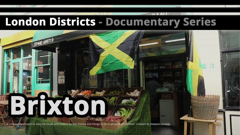 London Districts Brixton (Documentary)