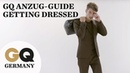 GQ Anzug-Guide | Get Dressed