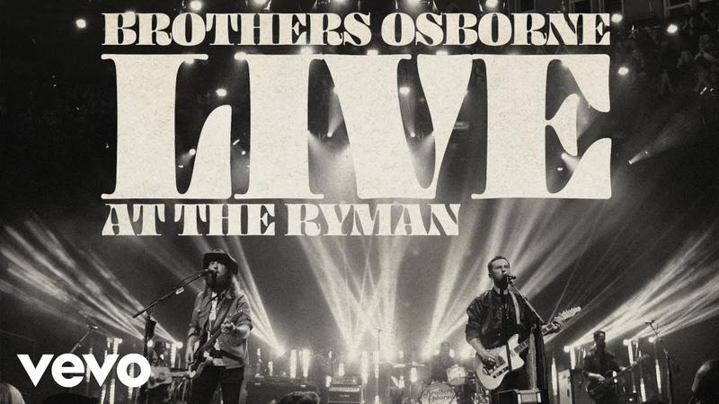 Brothers Osborne Drank Like Hank Live At The Ryman Audio