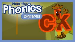 Meet the Phonics Digraphs - ck