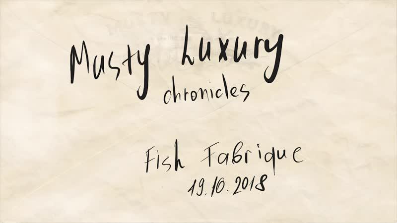 Musty luxury Move on
