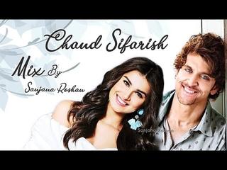 Chand Sifarish - VM   Hrithik Roshan and Tara Sutaria - Mix   FANAA   Shaan