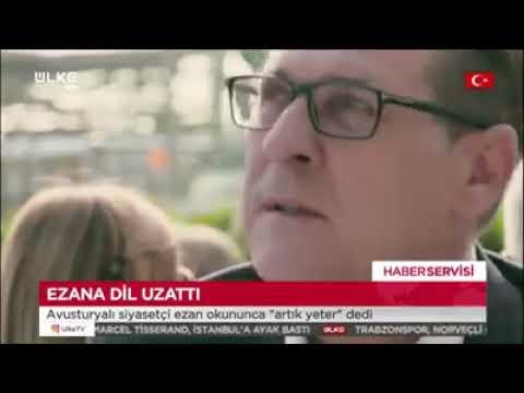 Ezana dil uzattı! Avusturyalı siyasetçi ezan okununca artık yeter dedi videoizle videoizletv