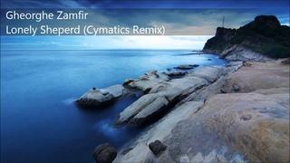 Gheorghe Zamfir - Lonely Sheperd (Cymatics Remix)
