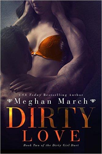 Dirty Love (Dirty Girl Duet #2)