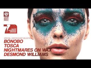 Bonobo • Tosca • Nightmares On Wax • Desmond Williams - Special Coffeeshop Selection [SBM]