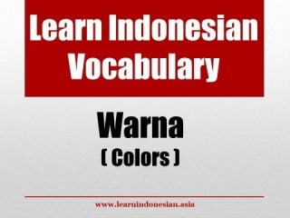 Learn Indonesian Vocabulary for Colours (Warna)