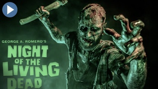 NIGHT OF THE LIVING DEAD 🎬 Exclusive Remastered Full Zombie-Horror Movie 🎬 English HD 2020