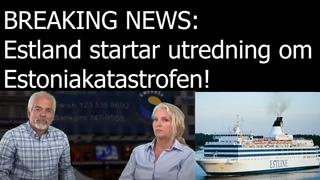 BREAKING NEWS: Estland startar utredning om olyckan. Juri Lina avslöjar i Swebbtv Live
