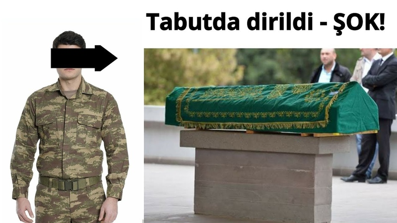 Tabutda dirilən Qarabağ döyüşçüsü görün nələr danışdı- DƏHŞƏTƏ GƏLƏCƏKSİNİZ!