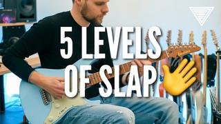 Luca Mantovanelli   5 Levels of SLAP!