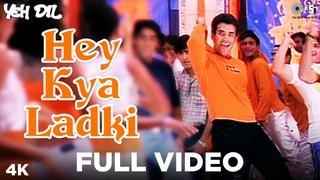 Hey Kya Ladki Full Video Song- Yeh Dil | Tusshar Kapoor & Anita Hassnandani | Abhijeet