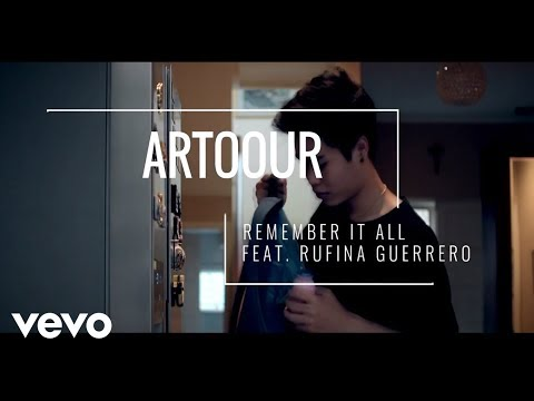 Artoour ft Rufina Guerrero Remember It All
