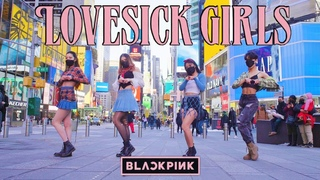 [KPOP IN PUBLIC NYC] LOVESICK GIRLS | BLACKPINK DANCE COVER BY I LOVE DANCE