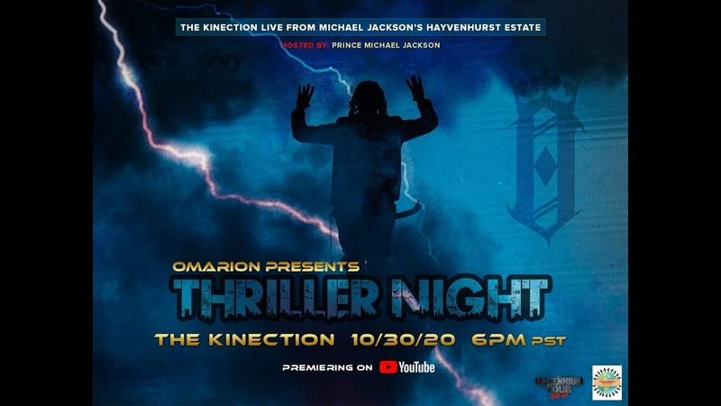 OMARION presents THRILLER NIGHT. The Kinection Album Release Event!