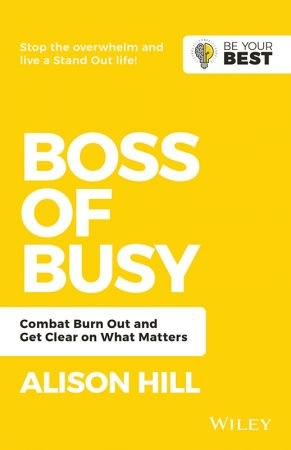 Boss of Busy - Alison Hill