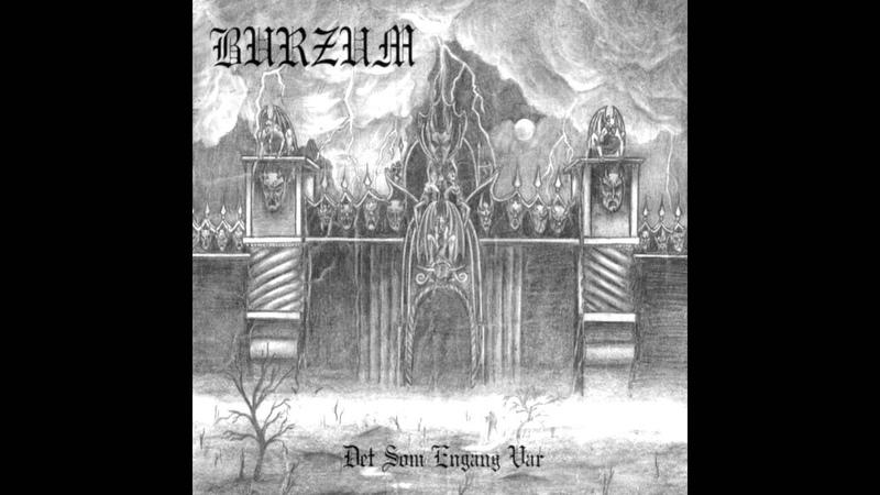 Burzum Det som engang var 1993 full album