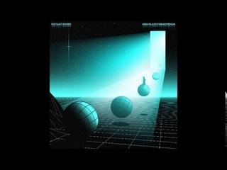 Instant Boner - High Place Phenomenon  (Full Album 2020)