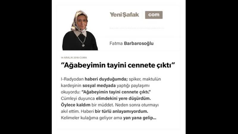 "Fatma Barbarosoğlu - ""Ağabeyimin tayini cennete çıktı"" - 14.12.2018"