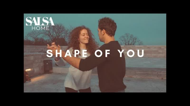 Ed Sheeran - Shape of you - Salsa dance - Daniel Rosas Denise Fabel (2019)