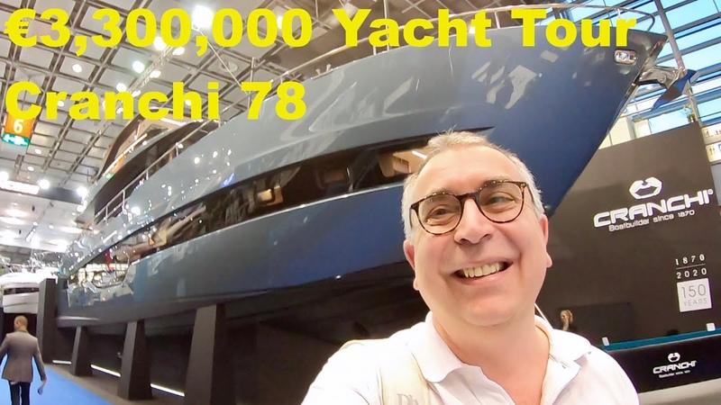 €3,300,000 Yacht Tour Cranchi 78 Settantotto