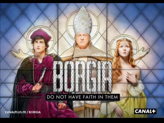 Борджиа Европа 1 сезон 1 - 12 серия
