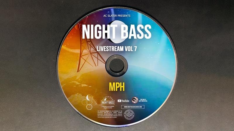 MPH - Live @ Night Bass Livestream, Vol.7