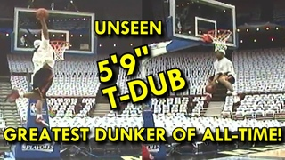 """The BEST DUNKER of ALL-TIME! 5'9"""" T-DUB UNSEEN DUNKS! 56"""" VERTICAL!? HE TOUCHED 12'6""""!!MUST SEE END!"""