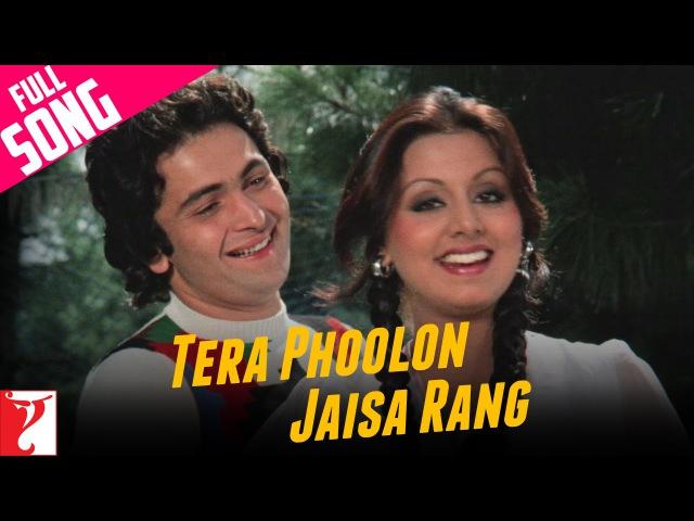 Tera Phoolon Jaisa Rang Kabhi Kabhie Rishi Kapoor Neetu Singh Kishore Kumar Lata Mangeshkar