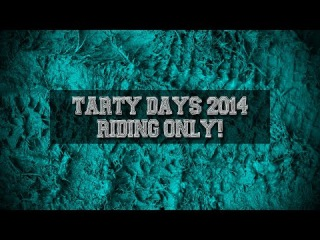 Tarty Days 2014 - Riding Only!