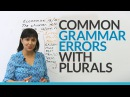 Common English Grammar Errors with Plurals