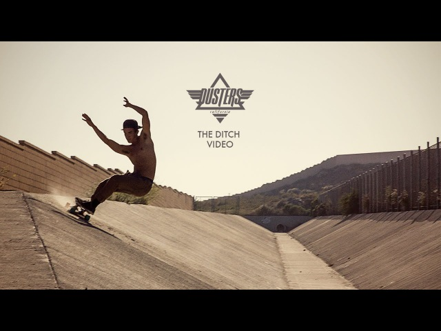 DUSTERS CALIFORNIA SKATEBOARDS - THE DITCH