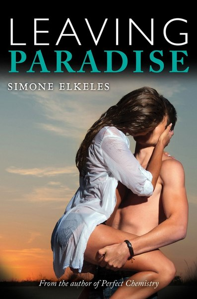 LEAVING PARADISE By Simone Elkeles (Unabridged Audiobook)