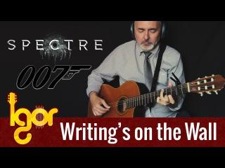 SPECTRE [ James Bond ] meets classical fingerstyle guitar