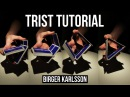 TRIST by Birger Karlsson Cardistry Tutorial Fontaine Cards