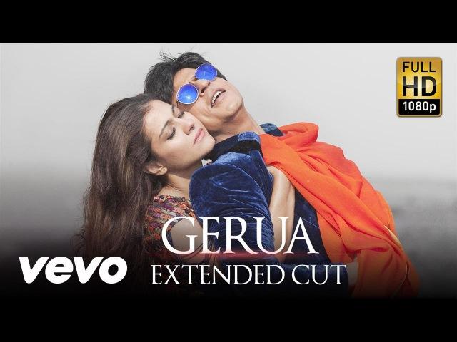 Gerua Full Video Dilwale Shah Rukh Khan Kajol Arijit Singh Antara Mitra Pritam Rohit S
