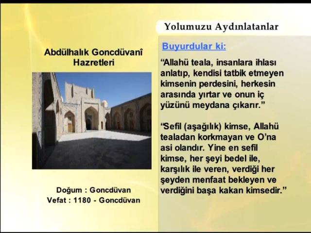 ABDULHALIK GONCDUVANİ HAZRETLERİ YOLUMUZU AYDINLATANLAR