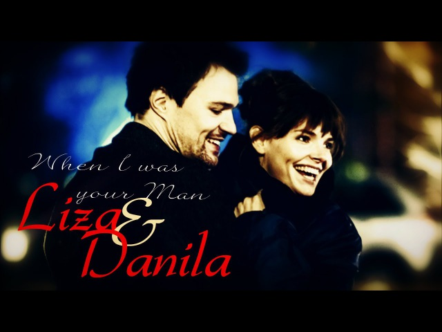 Liza Danila When I Was Your Man