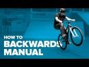 Как сделать бэквардс мэнуал на велосипеде (How to backwards manual MTB)