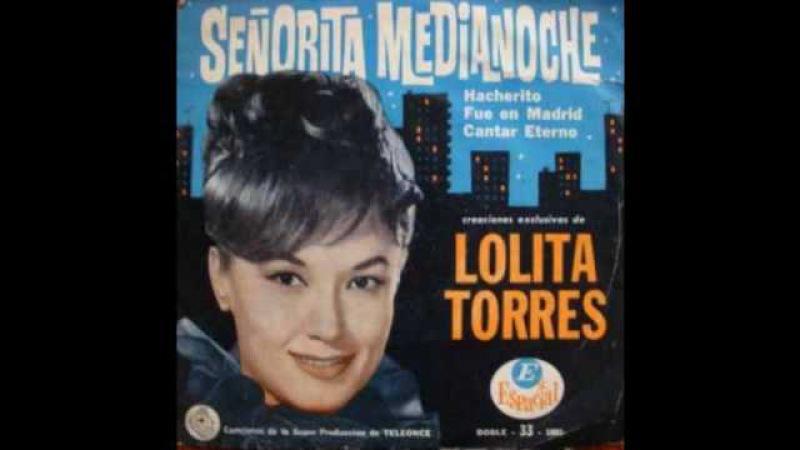 Lolita Torres - Señorita Medianoche.wmv