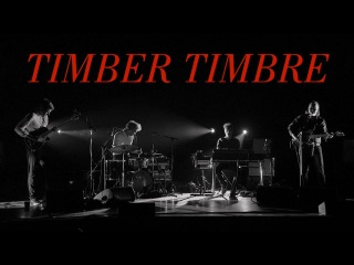 Timber Timbre Live at Massey Hall | May 23, 2014