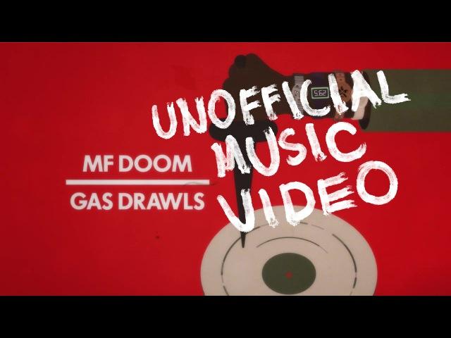MF DOOM GAS DRAWLS