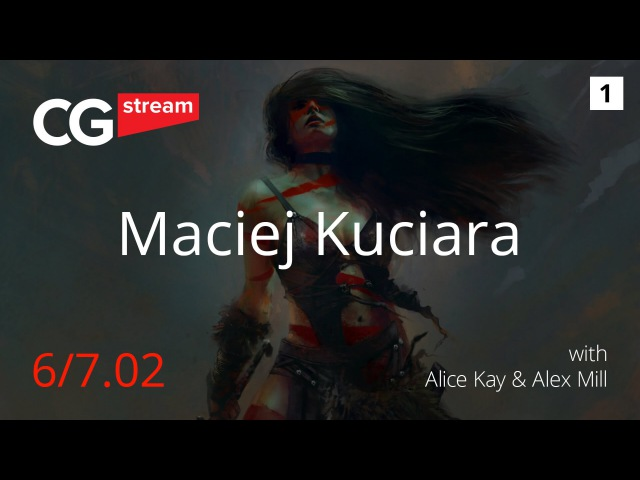 CG Stream Maciej Kuciara Part 1