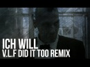 Rammstein - Ich Will (V.L.F did It too remix by Alambrix) [Unofficial]
